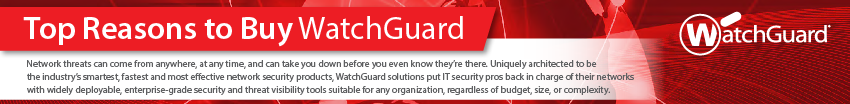 top-reasons-to-buy-watchguard